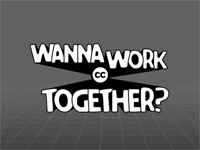 Wanna Work Together?