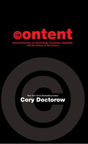English Essay Sample Cc Evangelist And Acclaimed Author Cory Doctorow Announced Today The  Release Of His New Book Content Selected Essays On Technology  Creativity Copyright  Essay On My Mother In English also What Is Thesis In Essay Cory Doctorow Releases Content Selected Essays On Technology  Synthesis Essays