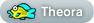 [Theora]