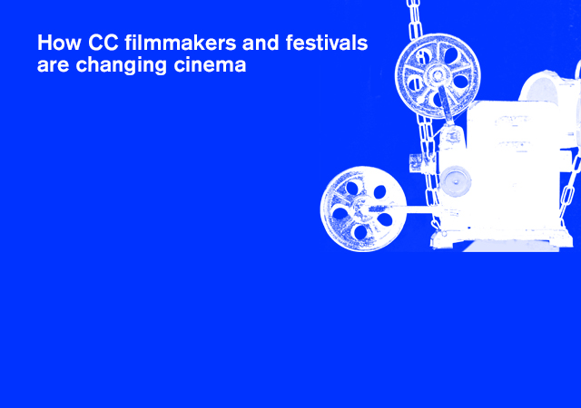 CC Filmmakers and Festivals Change the Rules