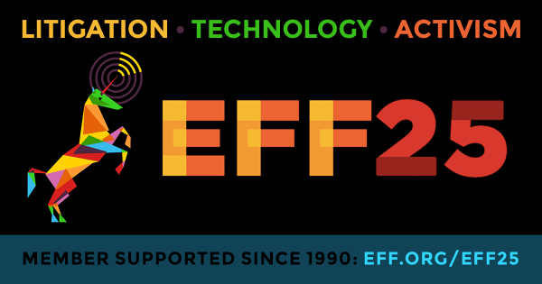 EFF: Fighting for your digital rights for 25 years