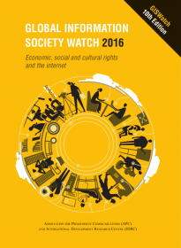 GISWatch 2016: addressing economic, social and cultural rights on the internet